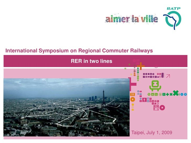 International Symposium on Regional Commuter Railways                         RER in two lines                            ...
