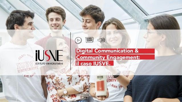 Digital Communication & Community Engagement: il caso IUSVE.