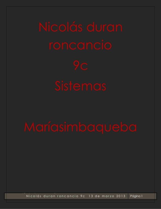Nicolás duran        roncancio                       9c               SistemasMaríasimbaquebaNicolas duran roncancio   Nic...