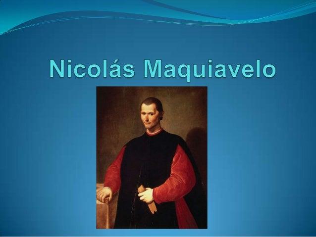 Aspectos Generales  Niccoló di Bernardo dei Machiavelli.       Florencia, 3 de mayo de 1469 – ib; 21 de junio de 1527...