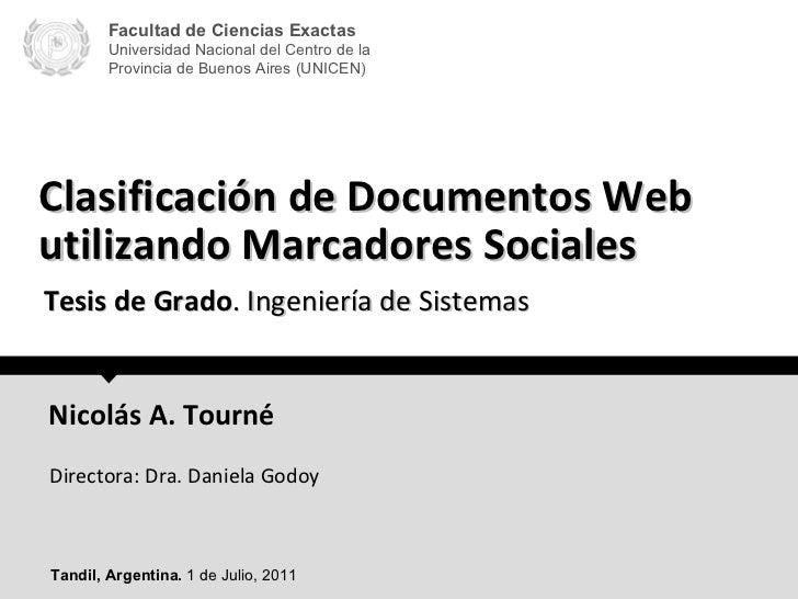Clasificación de Documentos Web utilizando Marcadores Sociales Facultad de Ciencias Exactas Universidad Nacional del Centr...