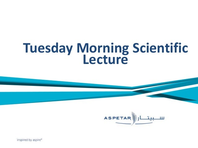 Tuesday Morning Scientific Lecture
