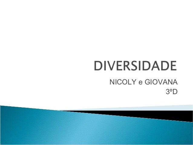 NICOLY e GIOVANA              3ºD