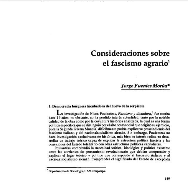 Consideraciones sobre el fascismo agrario' Jorge FuentesMob* 1.Democracia burguesa Incubadoradel huevode la serpiente Lain...