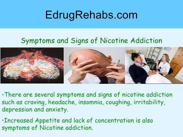 nicotine addictions Nicotine dependence — learn how nicotine produces addiction and how treatment with medications and counseling can help you end your dependence.
