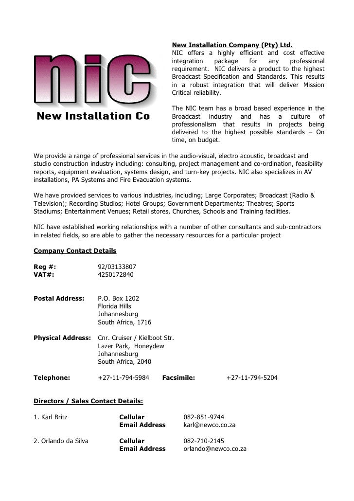 New Installation Company (Pty) Ltd.                                                  NIC offers a highly efficient and cos...