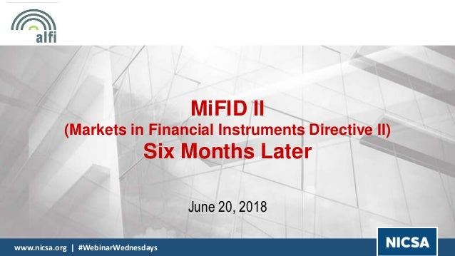 MiFID II, Six Months Later