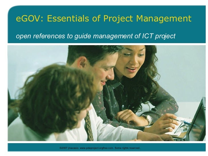 eGOV: Essentials of Project Management open references to guide management of ICT project