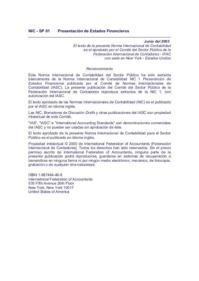 NNIICC -- SSPP 0011 PPrreesseennttaacciióónn ddee EEssttaaddooss FFiinnaanncciieerrooss Junio del 2003 El texto de la pres...