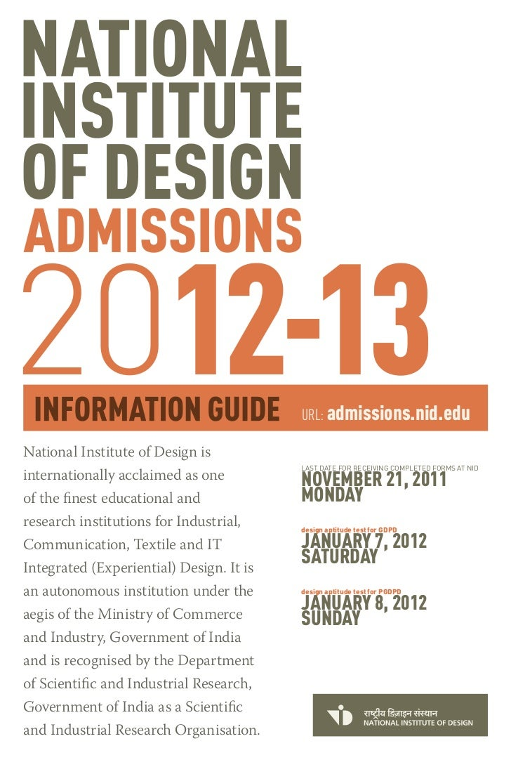 2012-13                                   URL: admissions.nid.eduNational Institute of Design is                          ...
