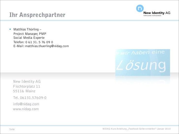 Ihr Ansprechpartner   Matthias Thürling –   Project Manager, PMP   Social Media Experte   Telefon: 0 61 31. 5 76 09 0   E...