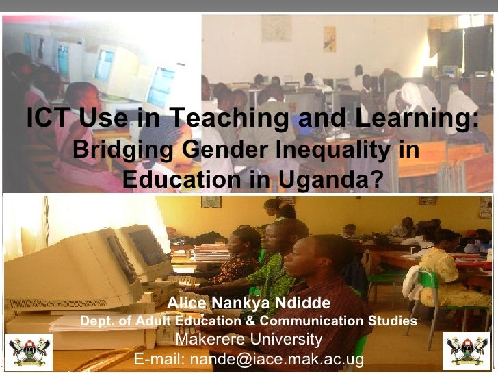 PanAf project/Observatory/panaf-edu/Makerere University  ICT Use in Teaching and Learning:  Bridging Gender Inequality in ...