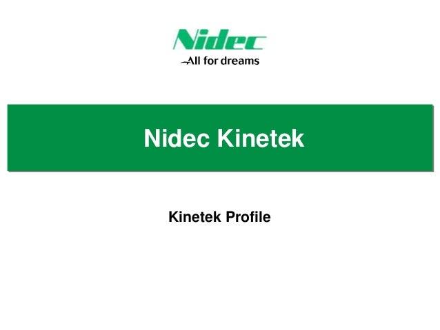 Nidec Kinetek Kinetek Profile