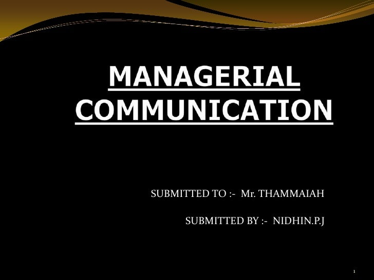 SUBMITTED TO :- Mr. THAMMAIAH     SUBMITTED BY :- NIDHIN.P.J                                  1