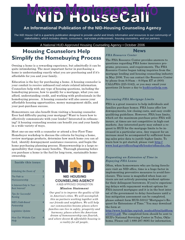 More Mortgage Info             An Informational Publication of the NID-Housing Counseling Agency   The NID House Call is a...