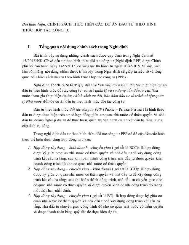 Bài thảo luận: CHÍNH SÁCH THỰC HIỆN CÁC DỰ ÁN ĐẦU TƯ THEO HÌNH THỨC HỢP TÁC CÔNG TƯ I. Tổng quan nội dung chính sáchtrong ...