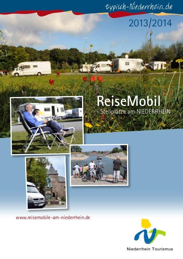 2013/2014  ReiseMobil  - Stellplätze am NIEDERRHEIN  www.reisemobile-am-niederrhein.de