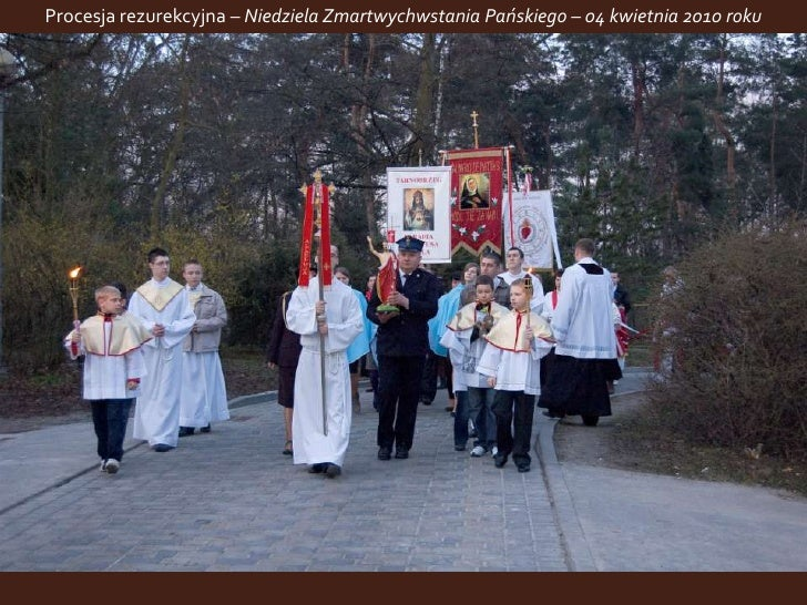 Procesja rezurekcyjna – Niedziela Zmartwychwstania Pańskiego – 04 kwietnia 2010 roku <br />