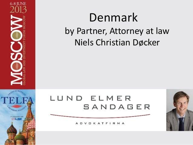Denmark by Partner, Attorney at law Niels Christian Døcker