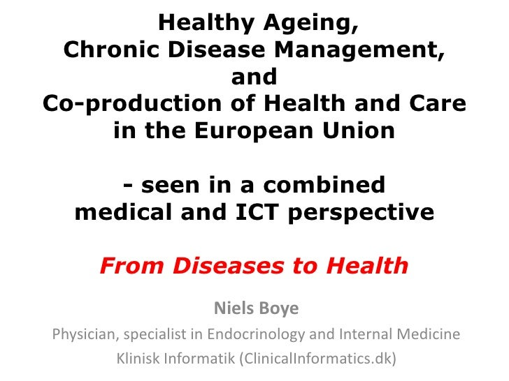 Healthy Ageing, Chronic Disease Management,              andCo-production of Health and Care     in the European Union    ...
