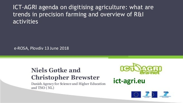 ICT-AGRI agenda on digitising agriculture: what are trends in precision farming and overview of R&I activities e-ROSA, Plo...