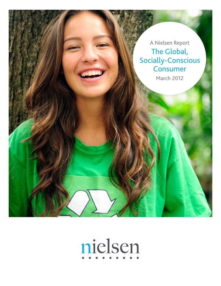 A Nielsen Report   The Global,Socially-Conscious    Consumer     March 2012
