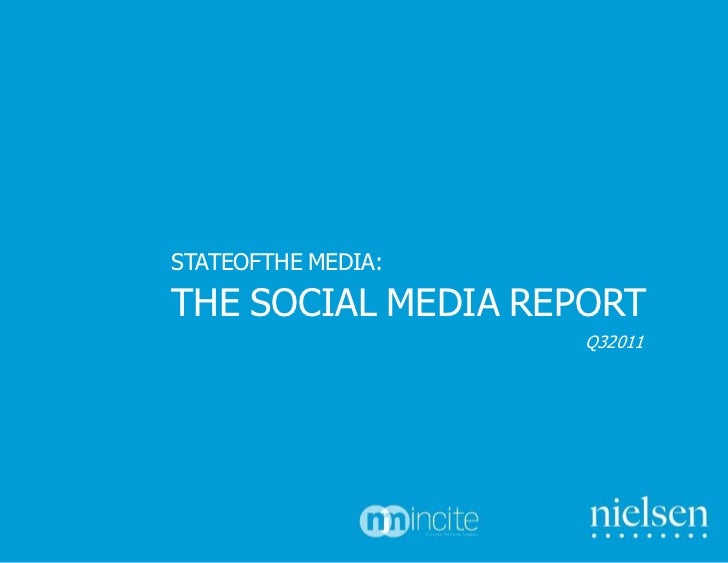 STATEOFTHE MEDIA:THE SOCIAL MEDIA REPORT                    Q32011