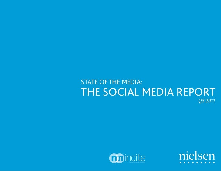 STATE OF THE MEDIA:THE SOCIAL MEDIA REPORT                      Q3 2011