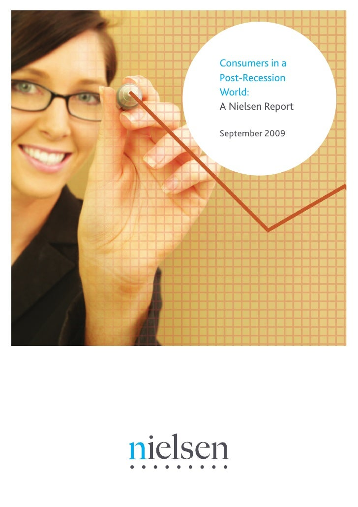 Consumers in a Post-Recession World: A Nielsen Report  September 2009