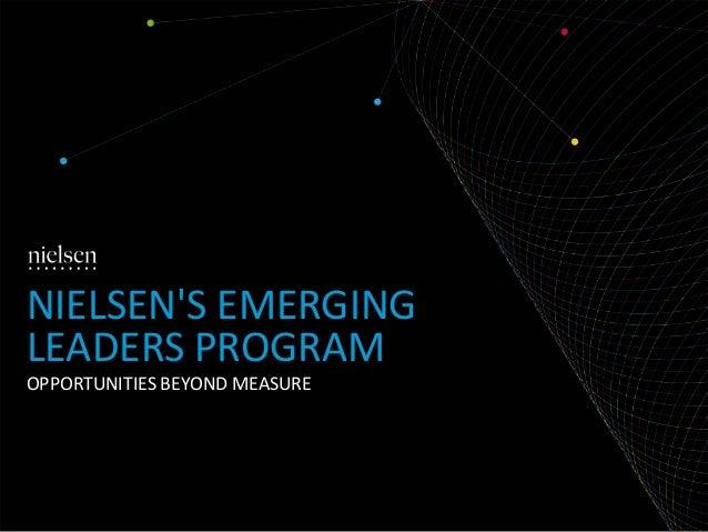 NIELSEN'S EMERGING LEADERS PROGRAM OPPORTUNITIES BEYOND MEASURE