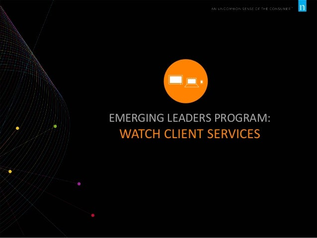 EMERGING LEADERS PROGRAM:  WATCH CLIENT SERVICES