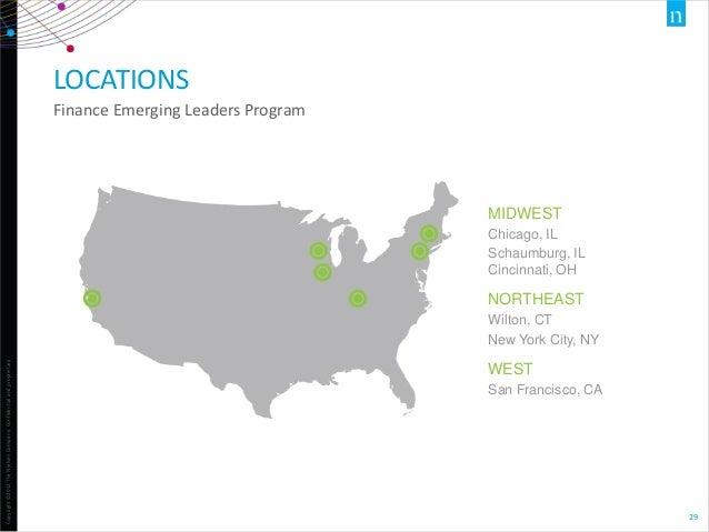 LOCATIONS Finance Emerging Leaders Program  MIDWEST Chicago, IL Schaumburg, IL Cincinnati, OH  NORTHEAST  Copyright ©2012 ...