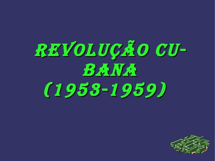 Revolução Cubana (1953-1959)
