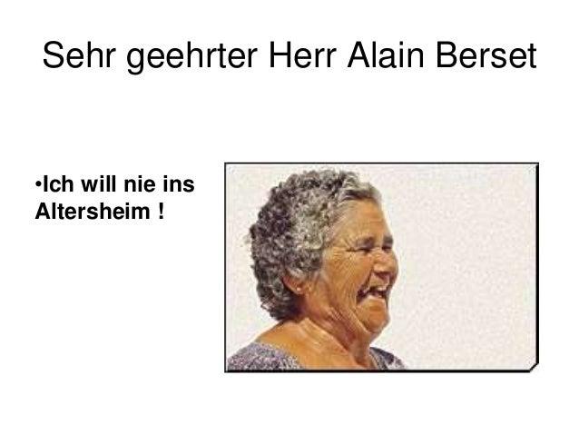 Sehr geehrter Herr Alain Berset  •Ich will nie ins Altersheim !