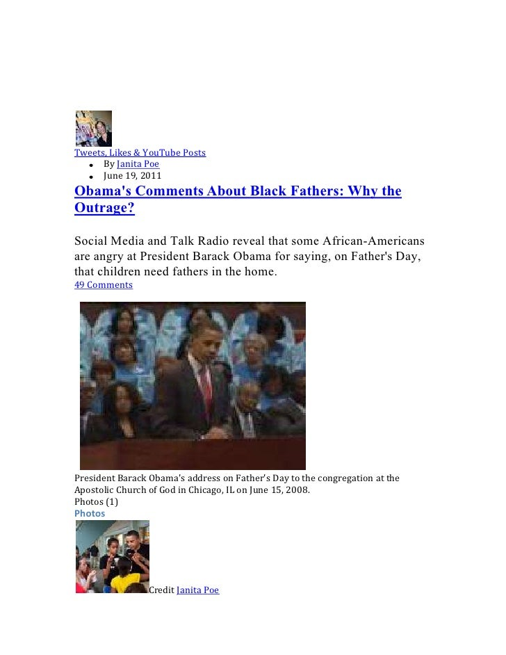 Tweets, Likes & YouTube Posts<br />By Janita Poe <br />June 19, 2011 <br />Obama's Comments About Black Fathers: Why the O...