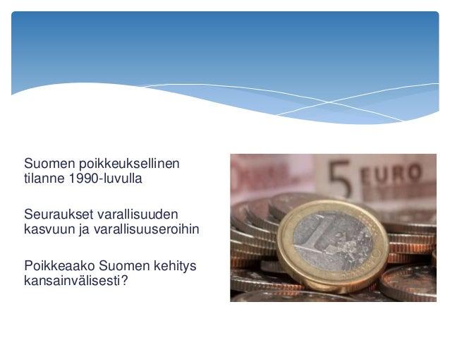 Varallisuuserojen kehitys - Suomi kansainvälisessä perspektiivissä Slide 2