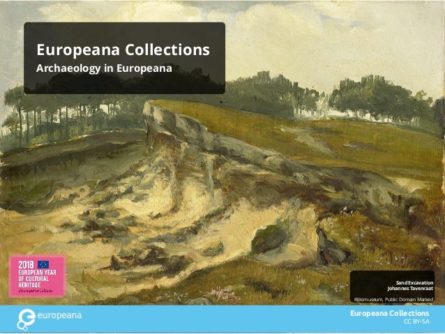 Rijksmuseum, Public Domain Marked Sand Excavation Johannes Tavenraat Europeana Collections Archaeology in Europeana Europe...