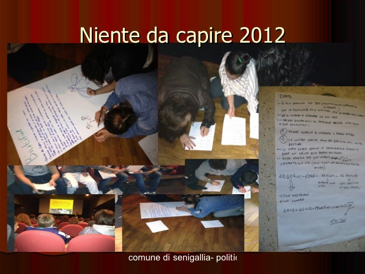 Niente da capire 2012    comune di senigallia- politiche giovanili - niente da capire 2