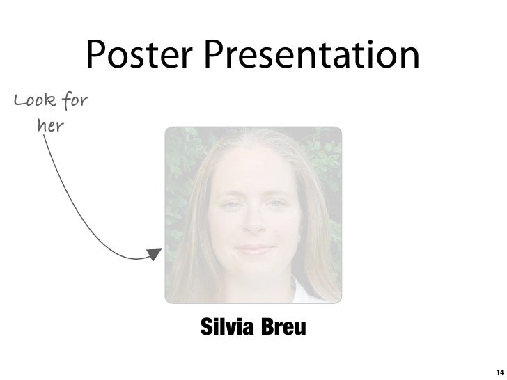 Poster Presentation Look for   her                  Silvia Breu                              14