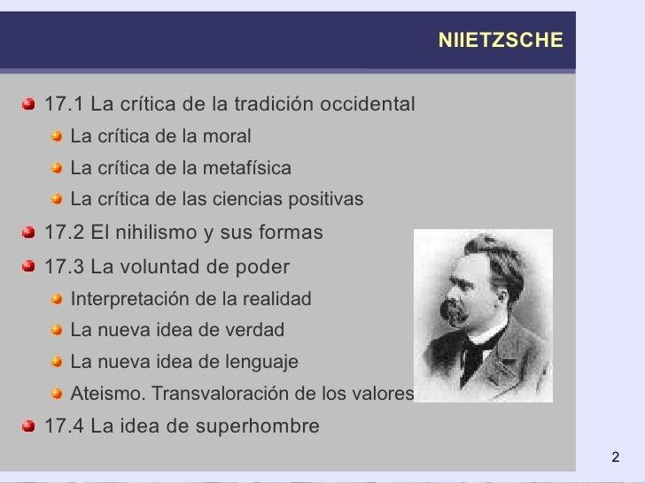 NIIETZSCHE <ul><li>17.1 La crítica de la tradición occidental </li></ul><ul><ul><li>La crítica de la moral </li></ul></ul>...