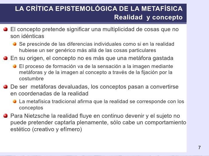 LA CRÍTICA EPISTEMOLÓGICA DE LA METAFÍSICA Realidad  y concepto <ul><li>El concepto pretende significar una multiplicidad ...