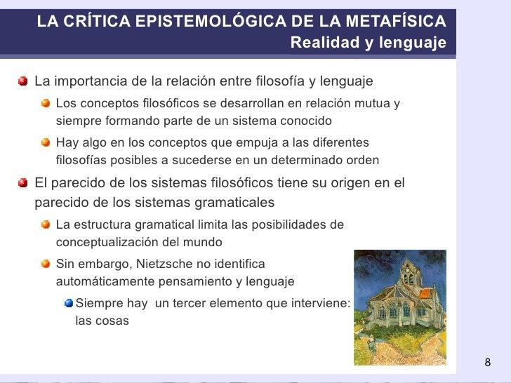 LA CRÍTICA EPISTEMOLÓGICA DE LA METAFÍSICA Realidad y lenguaje <ul><li>La importancia de la relación entre filosofía y len...