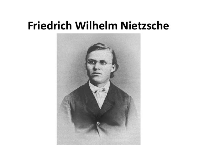 a biography of fredrich wilhelm nietzsche