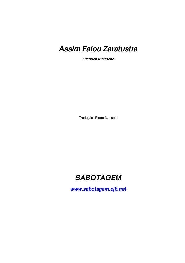 Assim Falou Zaratustra         Friedrich Nietzsche           Tradução: Pietro Nassetti         SABOTAGEM    www.sabotagem....