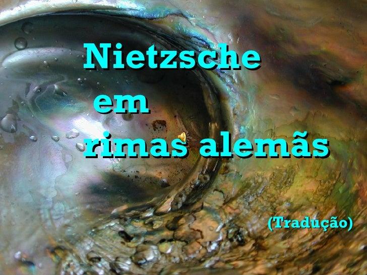 Nietzsche  em rimas alemãs (Tradução)