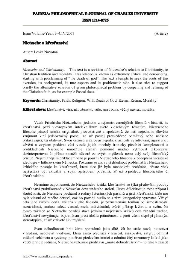 PAIDEIA: PHILOSOPHICAL E-JOURNAL OF CHARLES UNIVERSITY ISSN 1214-8725 Issue/Volume/Year: 3–4/IV/2007  (Article)  Nietzsche...