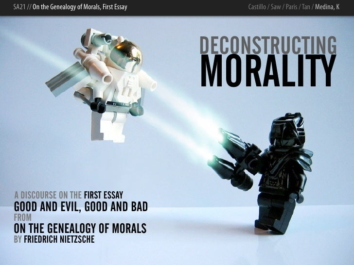 deconstructing morality sa21 on the genealogy of morals first essay castillo saw paris