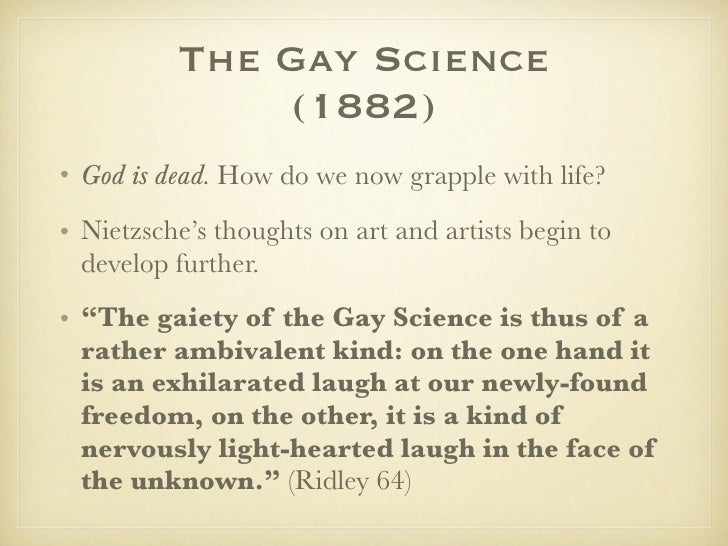 The Gay Science ...