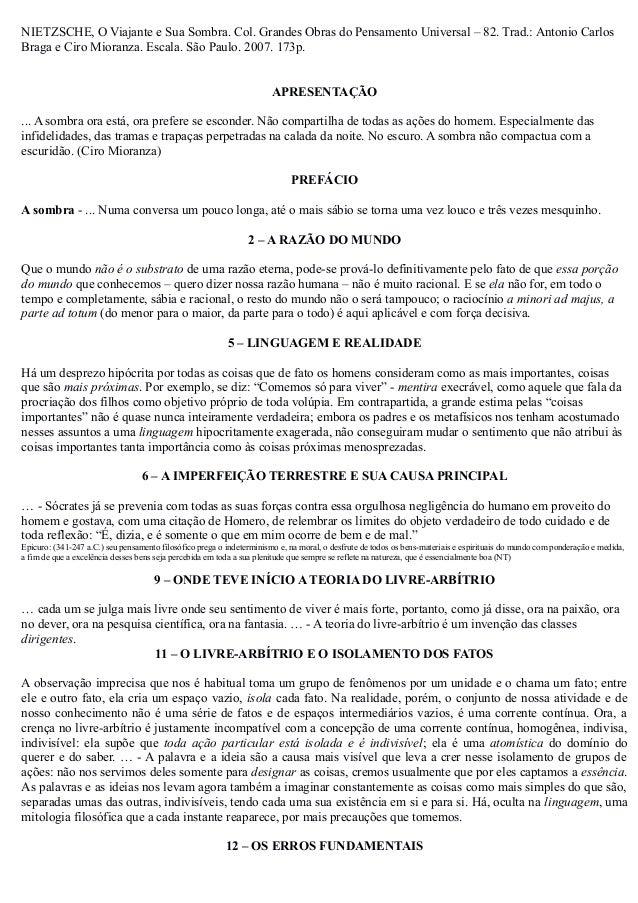 NIETZSCHE, O Viajante e Sua Sombra. Col. Grandes Obras do Pensamento Universal – 82. Trad.: Antonio CarlosBraga e Ciro Mio...