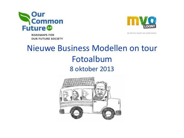 Nieuwe Business Modellen on tour Fotoalbum 8 oktober 2013